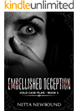 Embellished Deception: The Cold Case Files - Book 1 (The Crime Files)