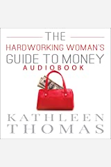 The Hardworking Woman's Guide to Money Audible Audiobook
