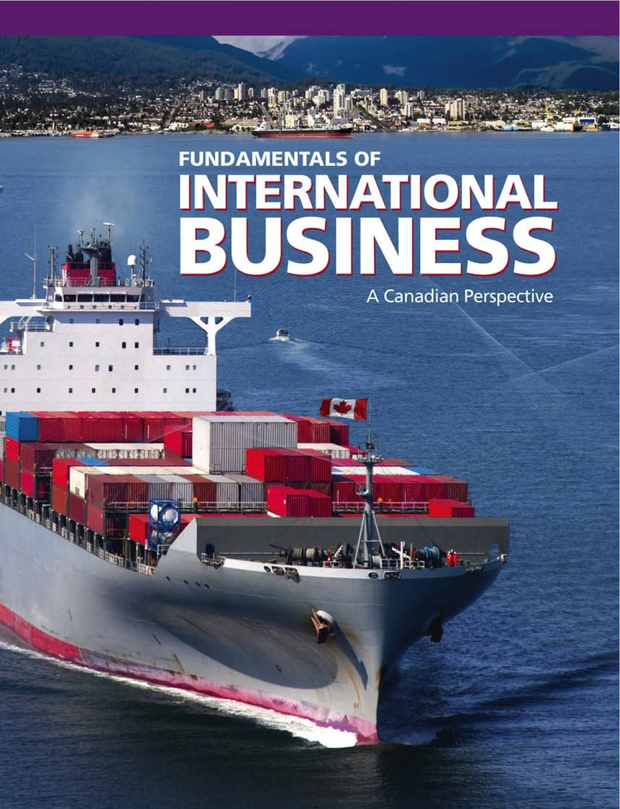 Fundatals of International Business: A Canadian Perspective ...