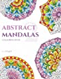 Abstract Mandalas 2 Colouring Book: 50 Original Mandala Designs For Relaxation (LJK Colouring Books)