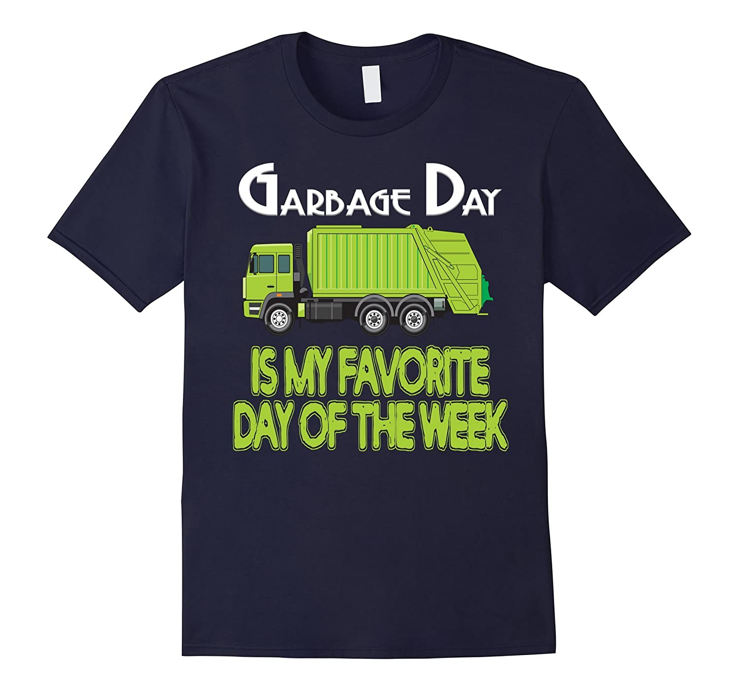 Get ready garbage truck coloring book - Amazon Com Garbage Day Truck T Shirt Kids Boys Girls Adult Trash Shirt Clothing