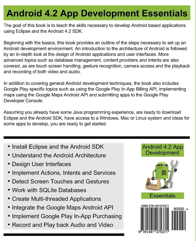 Android 4 2 App Development Essentials: Neil Smyth: 9781491075371