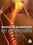 Manual de diagnóstico en osteopatía (Medicina)