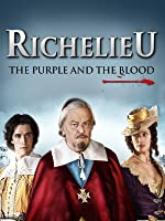Richelieu, the Purple and the Blood