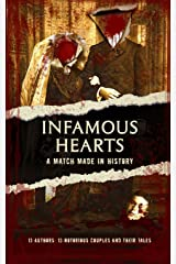 Infamous Hearts: A Match Made in History Paperback