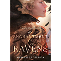 An Enchantment of Ravens (English Edition)