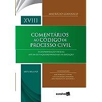 Comentários ao código de processo civil : Arts. 876 a 925 - 1ª edição de 2018: Da expropriação de bens até da extinção…