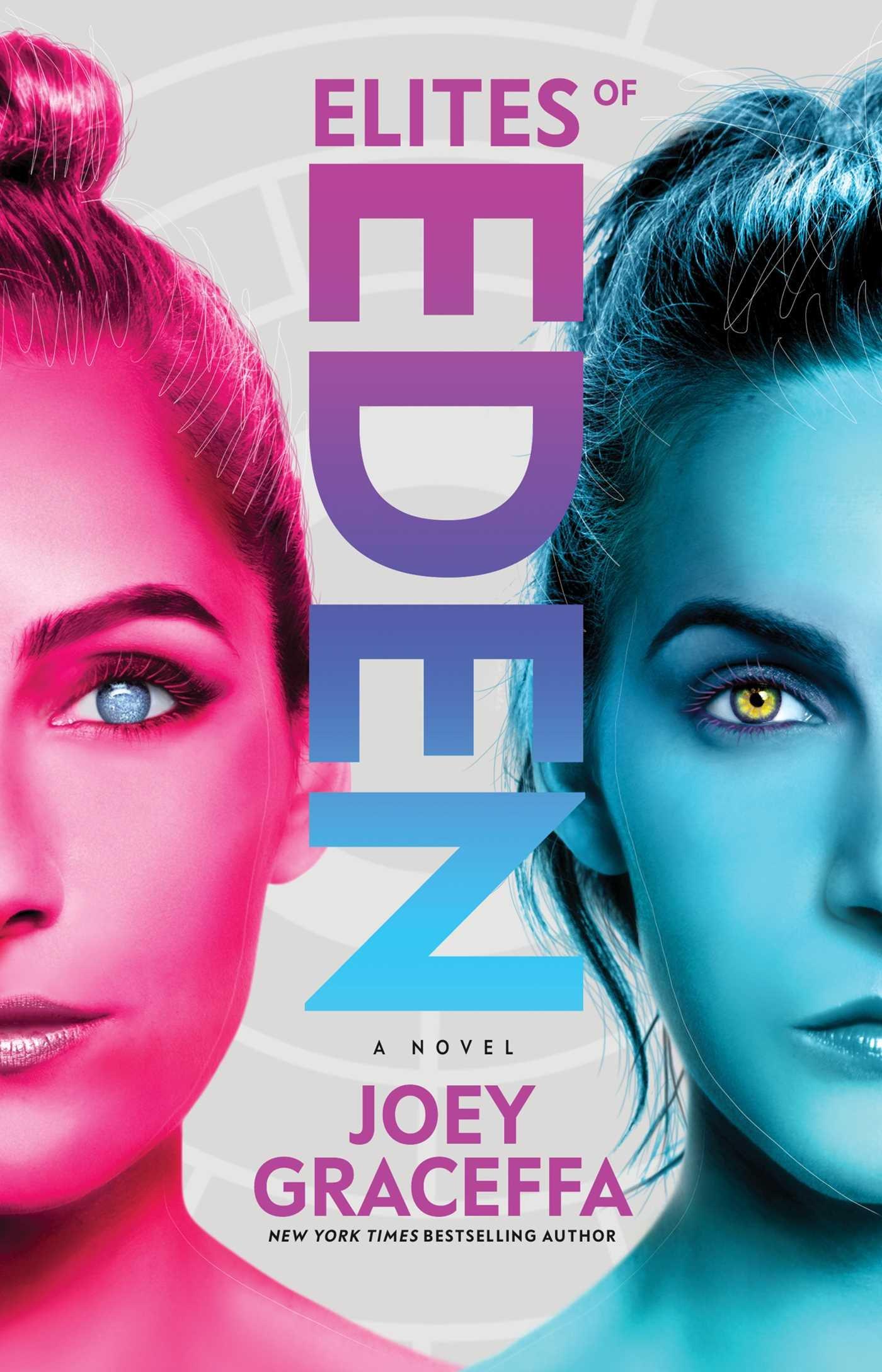 Amazon.com: Elites of Eden: A Novel (Children of Eden) (9781501174537):  Joey Graceffa: Books