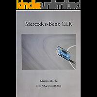 Mercedes-Benz CLR: Zweite Auflage / Second Edition - Bilingual Deutsch + English (German Edition)
