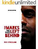 The Marks Left Behind: Musings From a Black Man in America - Revised Edition