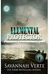 Elemental Protector: Federal Paranormal Unit (Making Waves Book 5) Kindle Edition