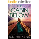 The Cabin Below: A psychological suspense thriller (Villainous Vacations Collection)