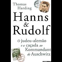Hanns & Rudolf: O judeu-alemão e a caçada ao Kommandant de Auschwitz