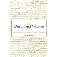 Qur'an and Woman: Rereading the Sacred Text from