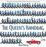 The Queen's Handbag (The Queen Collection)