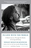 In Love With The World: A Monk's Journey Through