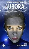 Ylva Pauer (1.2) - Selbstmörderische Scharade (Aurora 13)