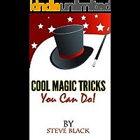 Cool Magic Tricks, You Can Do!