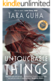 Untouchable Things