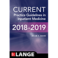 CURRENT Practice Guidelines in Inpatient Medicine (English Edition)