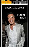 Ticket Man: Inside the Criminal Underworld of New York City