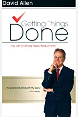 Getting Things Done: The Art of Stress-Free Productivity Hardcover