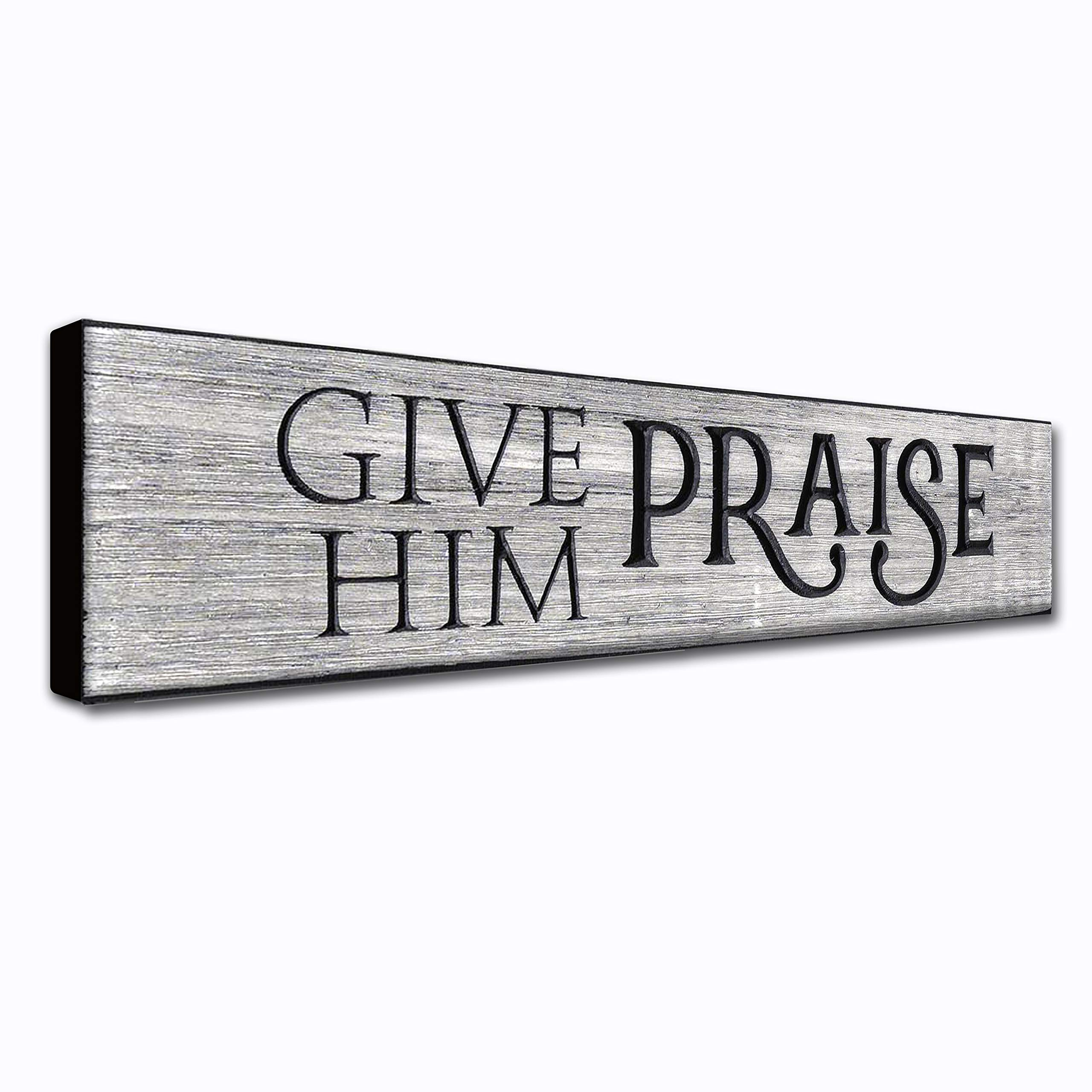 LACOFFIO Give Him Praise 16 x 3.5 Inches Christian Quotes Rustic Home Wall Art Decor Plaque Wooden Housewarming Gift…