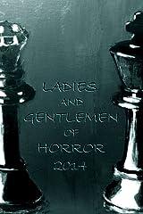 Ladies and Gentlemen of Horror 2014 Kindle Edition
