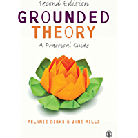 Grounded Theory: A Practical Guide (English Edition)