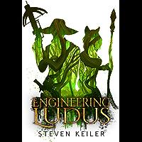 Engineering Ludus
