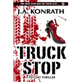 Truck Stop - A Psycho Thriller