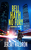 BELL HATH NO FURY (A Samantha Bell Mystery Thriller Series Book 2)