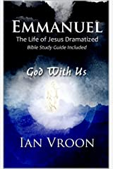 Emmanuel: God With Us Kindle Edition