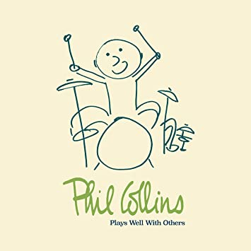 Image result for phil collins plays well with others