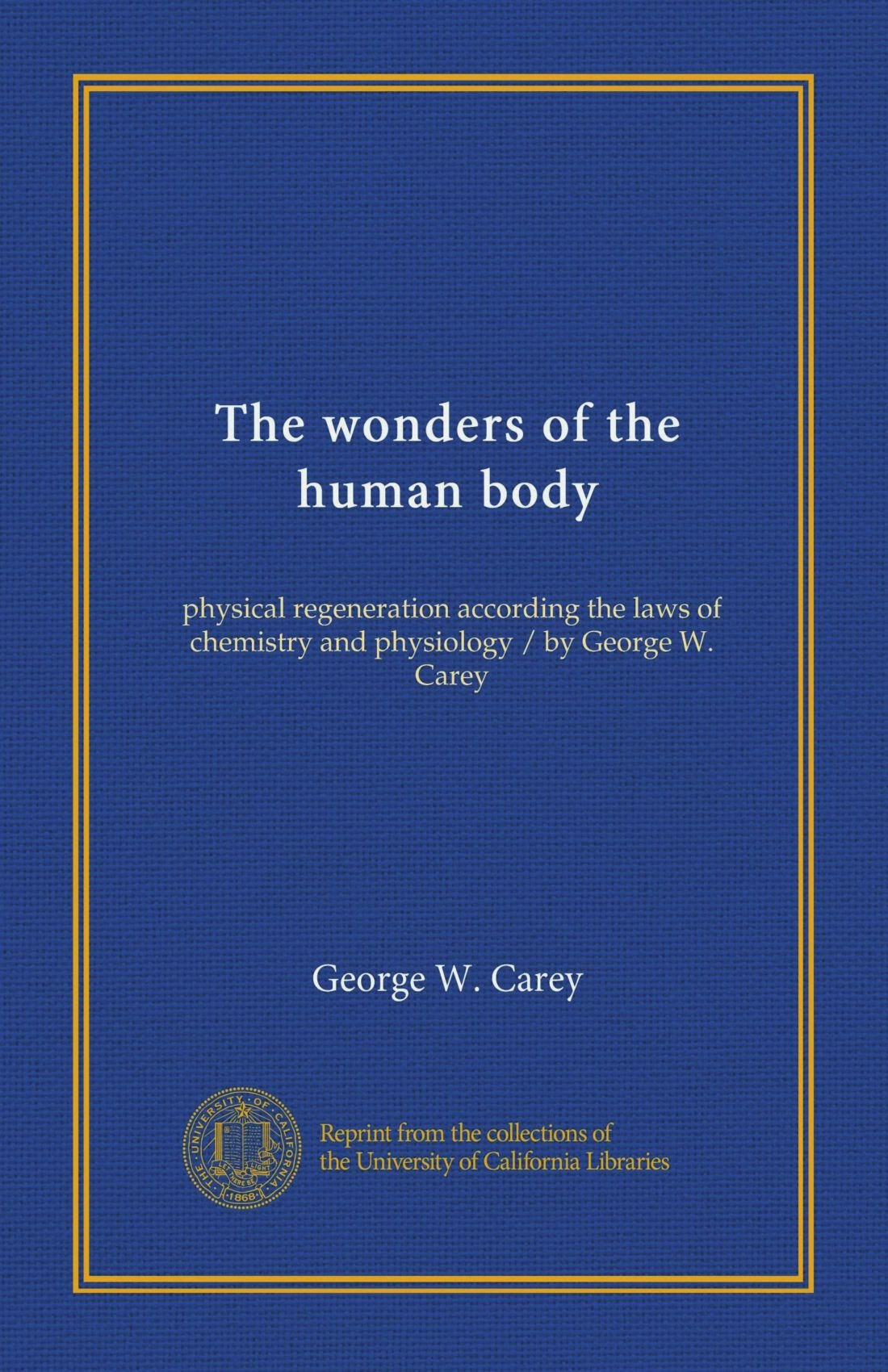 The wonders of the human body: physical regeneration according the
