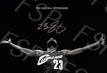 2c8166dea08 Lebron James Autograph Replica Poster Print - Cleveland Cavaliers - We are  All Witness