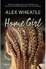 Home Girl Kindle Edition