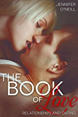 The Book of Love: Relationships and Dating