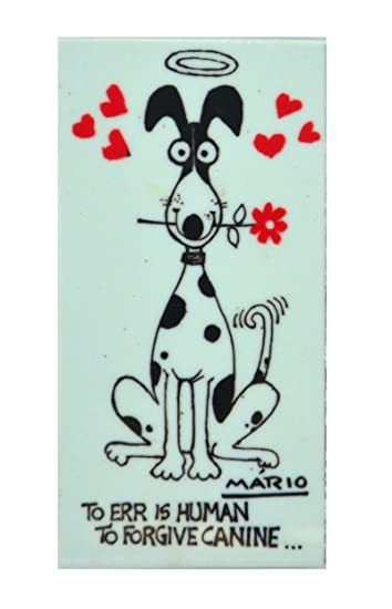 Image result for TO Err is Human, to forgive, canine mario miranda
