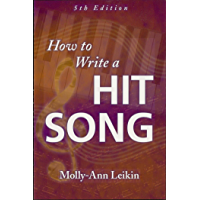 How to Write a Hit Song (English Edition)