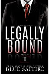 Legally Bound 2: Against The Law Kindle Edition