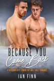 Because You Came Back: A Baytown Boys Coming Out Male/Male Romance (English Edition)