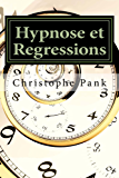 Hypnose et Regressions