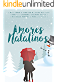 Amores natalinos: Antologia de contos