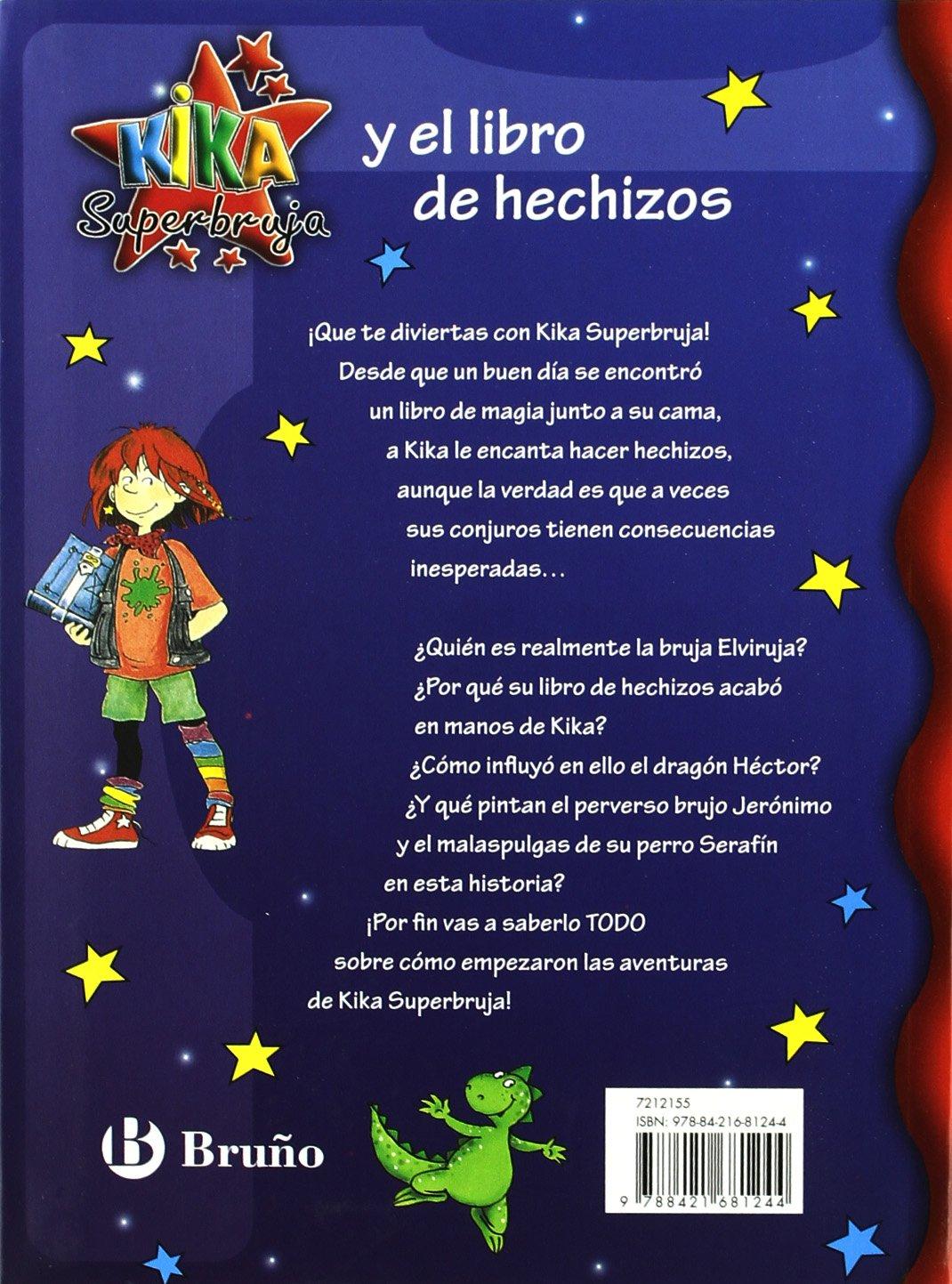 Kika Superbruja y el libro de hechizos / Kika Super Witch and Spellbook (Kika Superbruja / Kika Super Witch) (Spanish Edition): Knister, Birgit Rieger: ...