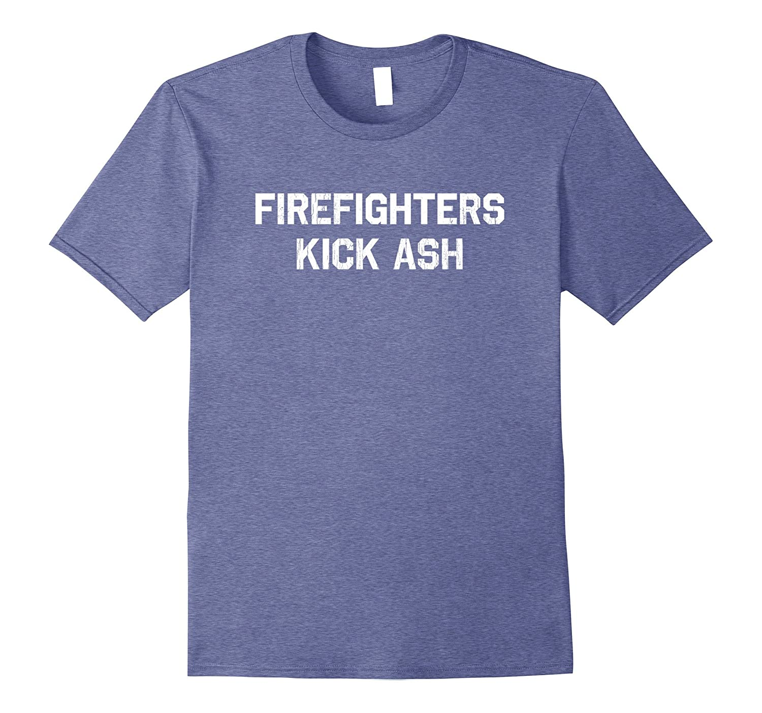 3ebe234dab Firefighters Kick Ash T-Shirt Funny Firefighter Shirt-BN – Banazatee