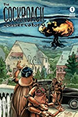The Cockroach Conservatory: Vol. 1: The Working Zealot's Guide to Gaining Capital in Pre-Apocalyptic America Paperback