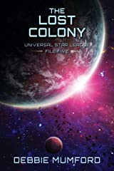 The Lost Colony (Universal Star League Book 5) Kindle Edition