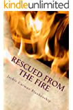 Rescued from the Fire (The Circle M Ranch Series Book 1)
