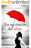 En un rincón del alma (B de Books) (Spanish Edition)